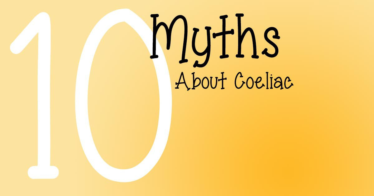 10 Myths About Coeliac