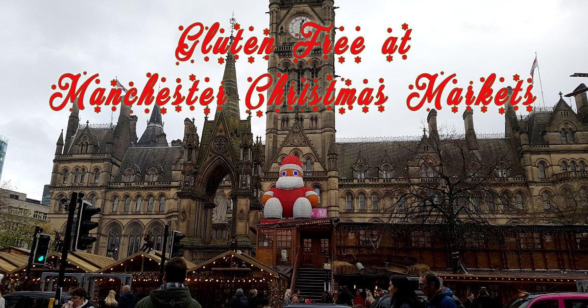 Gluten Free at Manchester Christmas Markets