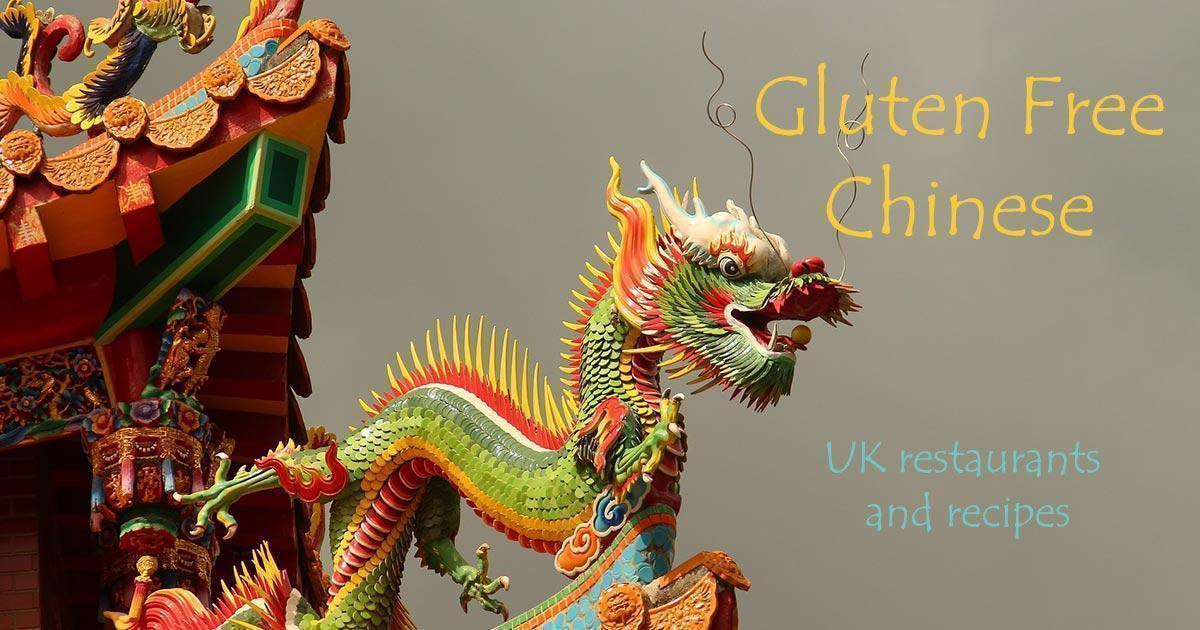 Gluten Free Chinese - Eating Out and Recipes