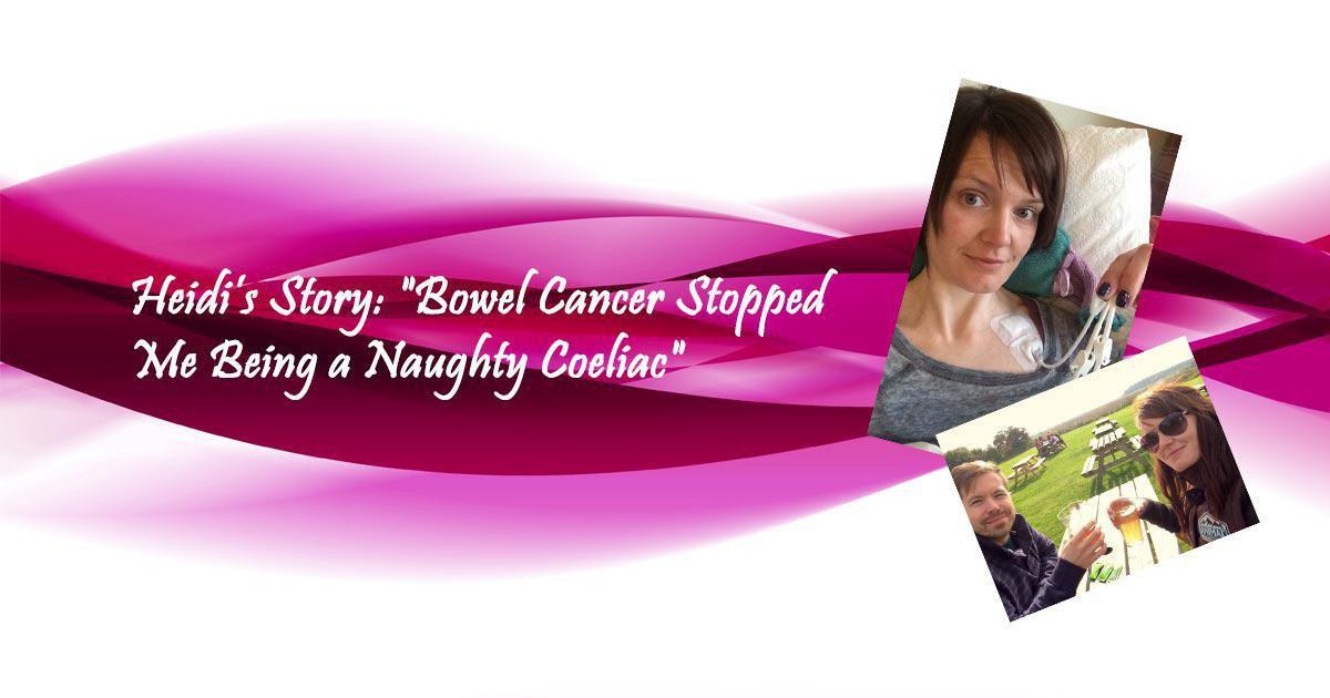 Heidi: 'Bowel Cancer Stopped Me Being a Naughty Coeliac'