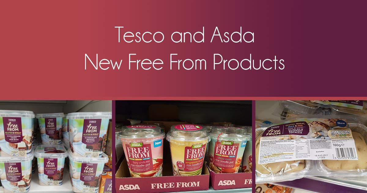 Tesco and Asda New Free From Products July 2017